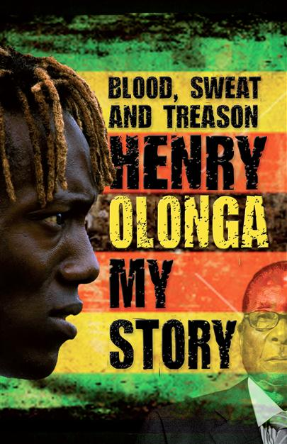 Blood sweat and Treason - Henry Olonga